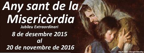 Any Sant Jubilar de la MISERICÒRDIA