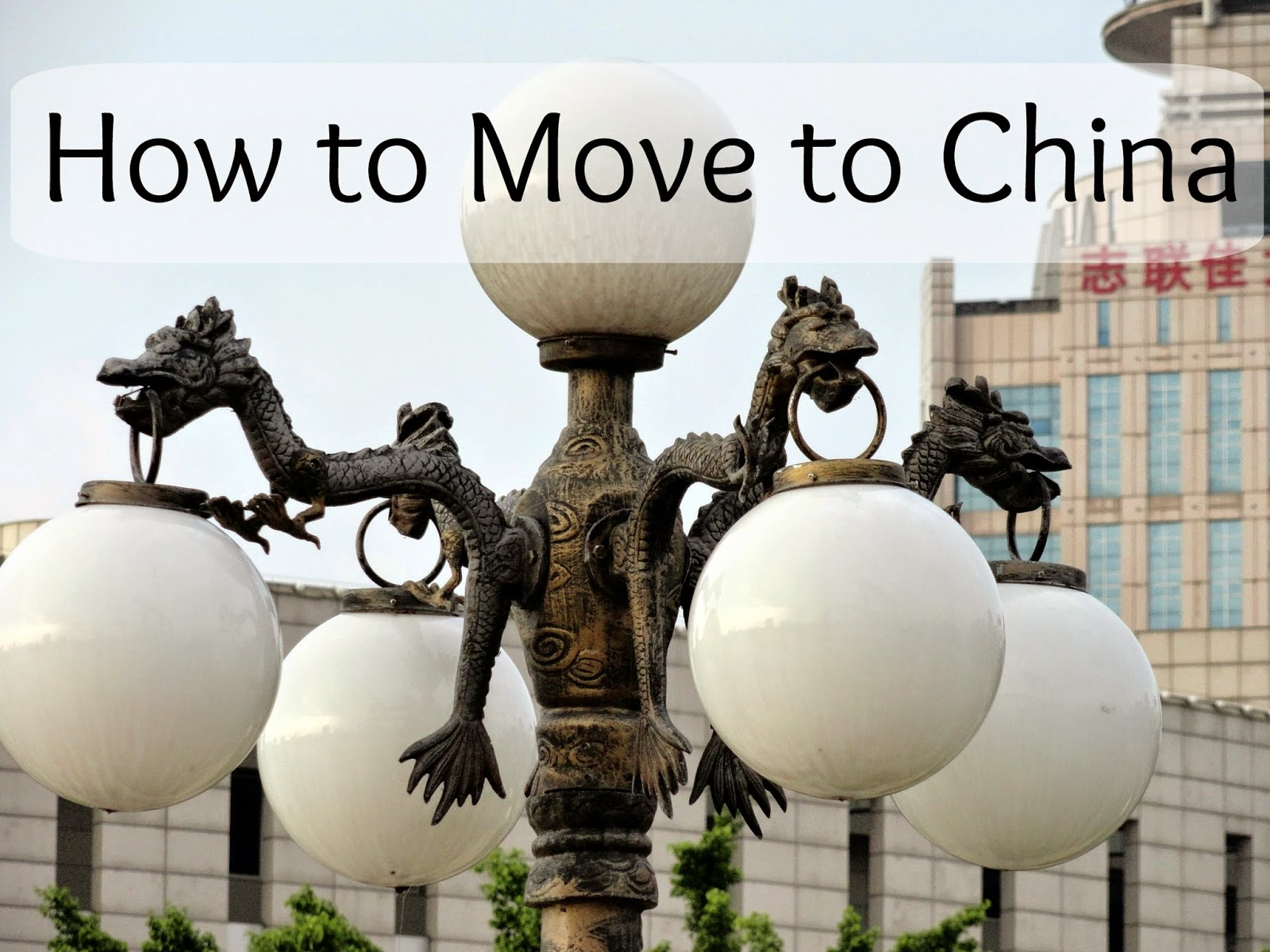 How to Move to China and Teach ESL