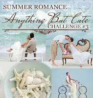 http://anythingbutcutechallenge.blogspot.com/2015/07/challenge-3-july-summer-romance.html
