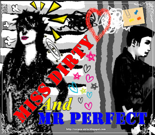 - 8 - MISS DIRTY AND MR PERFECT