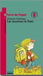 LAS VACACIONES DE FRANZ--CHRISTINE NOSTLINGER