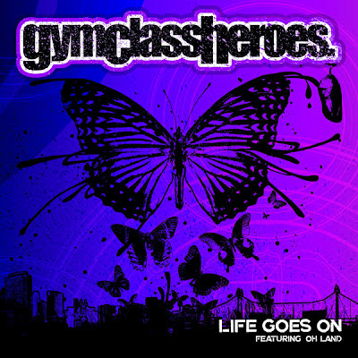 Gym Class Heroes - Life Goes On (feat. Oh Land) Lirik dan Video