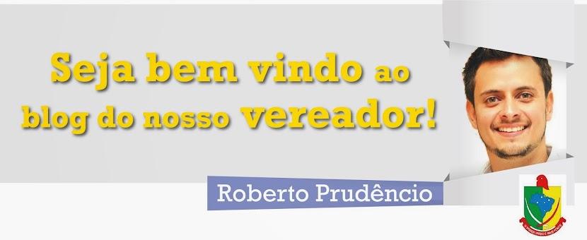 Vereador Roberto Prudêncio