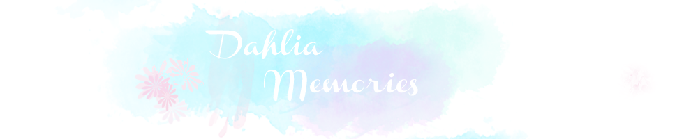 Dahlia Memories
