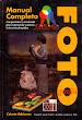 Manual completo de Fotografía - Lovell, Zwahlen y Folts - Celeste - Madrid - 1998