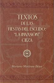 """Textos Fiestas del Escudo """"La Invasión"""""""