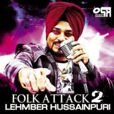 Folk Attack 2 – Lehmber Hussainpuri (2011) Songs.Pk Punjabi Mp3 Songs Download