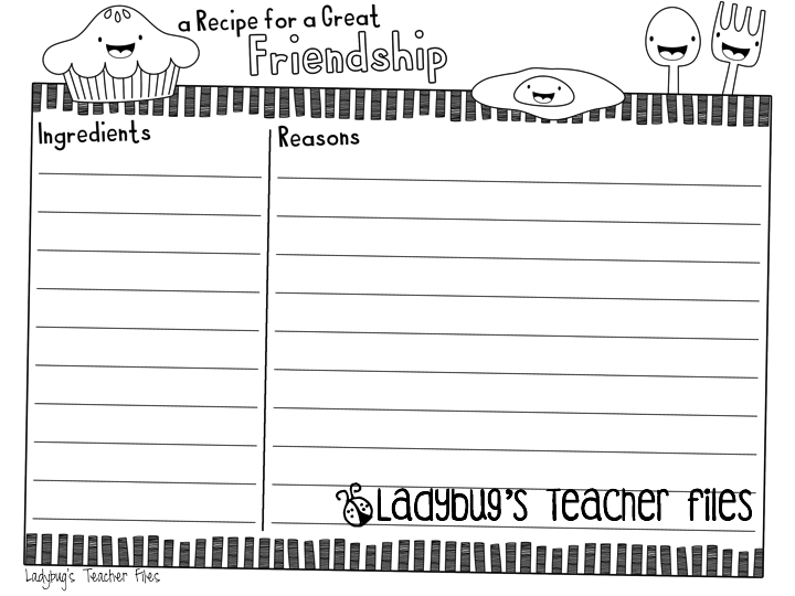 A Recipe For A Great Friendship Files To Share Ladybugs Teacher