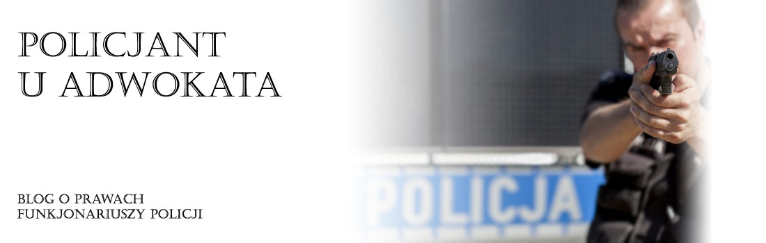 Policjant u adwokata - blog adwokata Mariusza Stelmacha