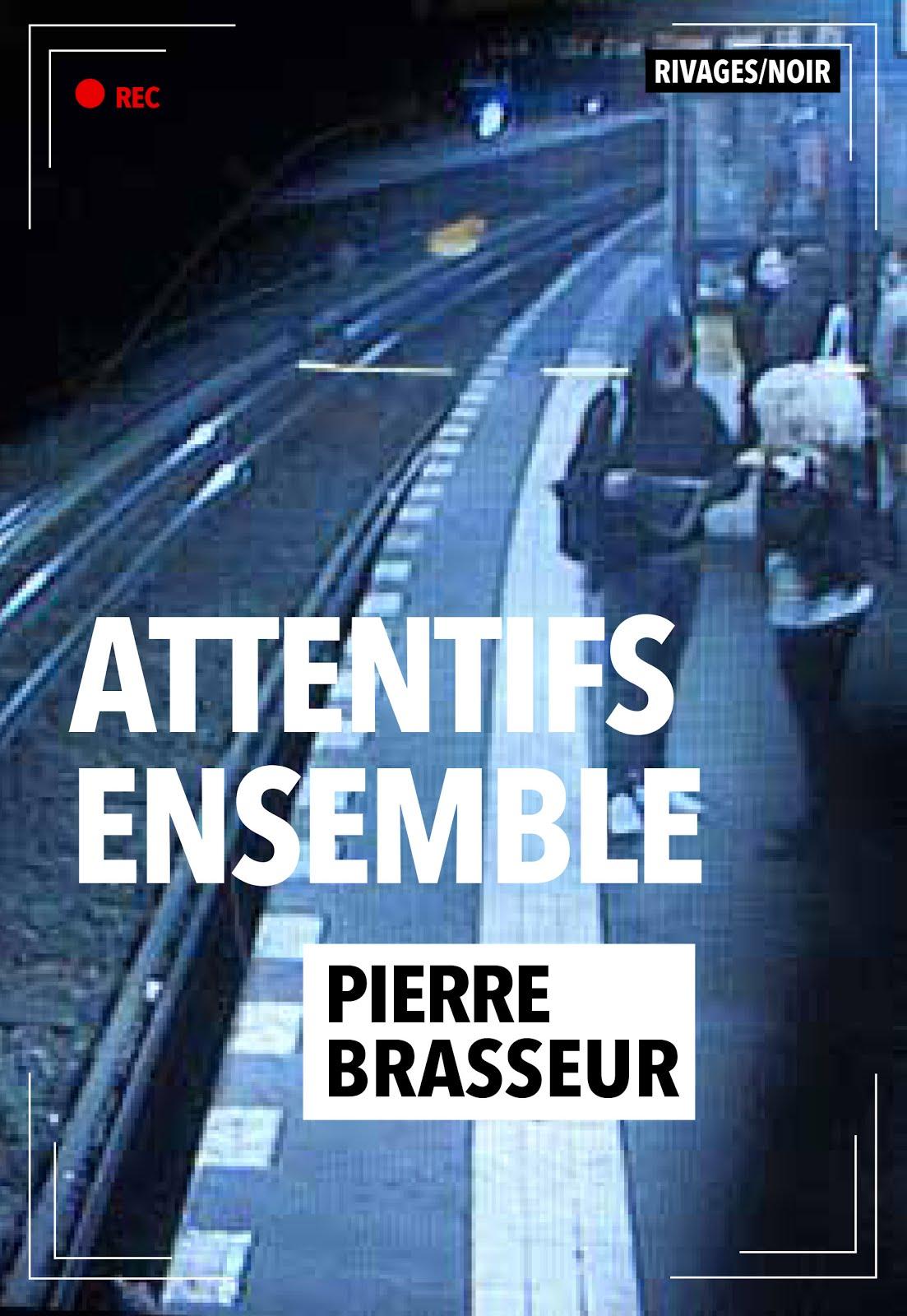 Le nouveau roman de Pierre Brasseur