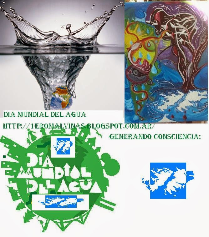 d http://1eromalvinas.blogspot.com.ar/  dGenerando Consciencia: Día Mundial del Agua