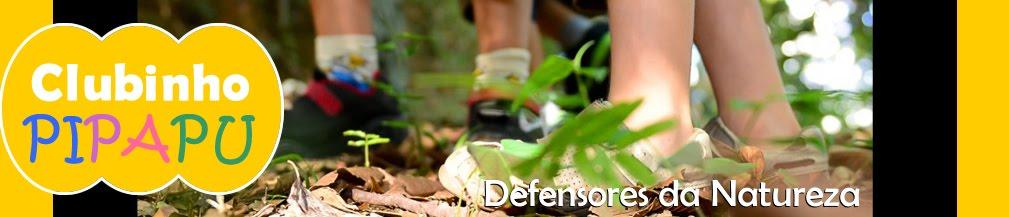CLUBINHO PI PA PU - Defensores da Natureza