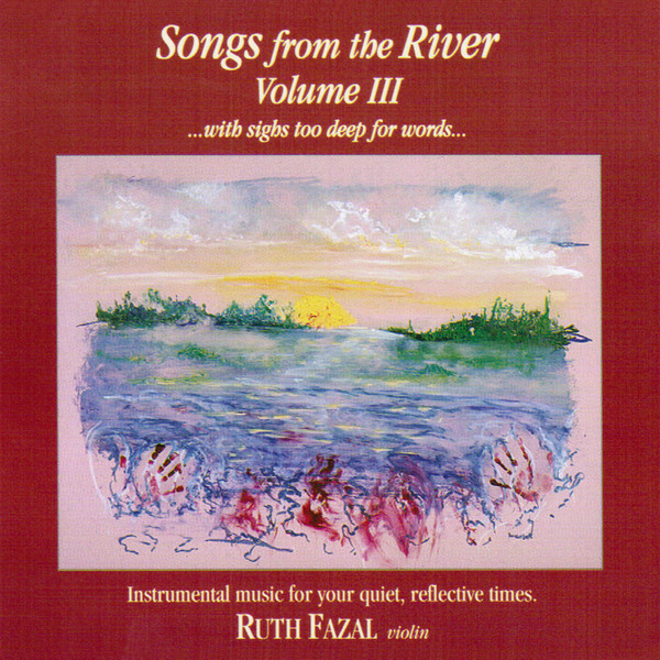 Ruth Fazal-Songs From The River-Vol 3-