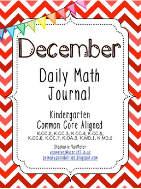 http://www.teacherspayteachers.com/Product/December-Daily-Math-Journal-Common-Core-Aligned-942707