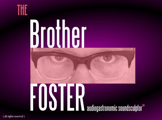 The Brother Foster