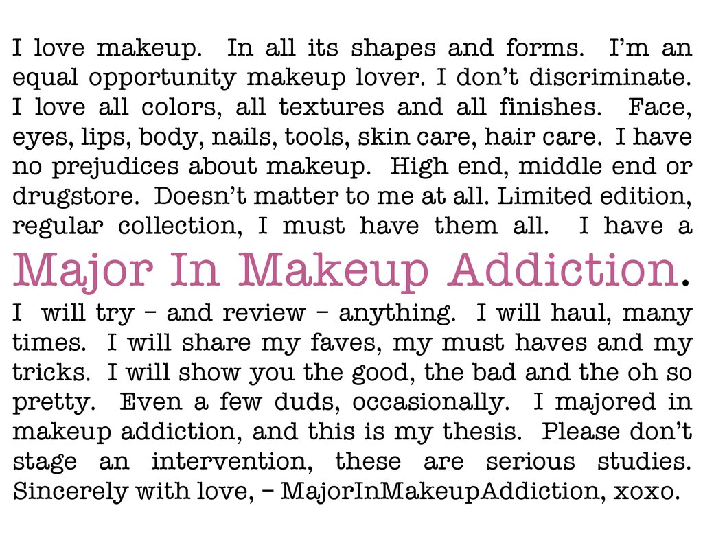 Major In Makeup Addiction