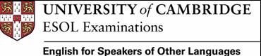 Cambridge Esol Examination.
