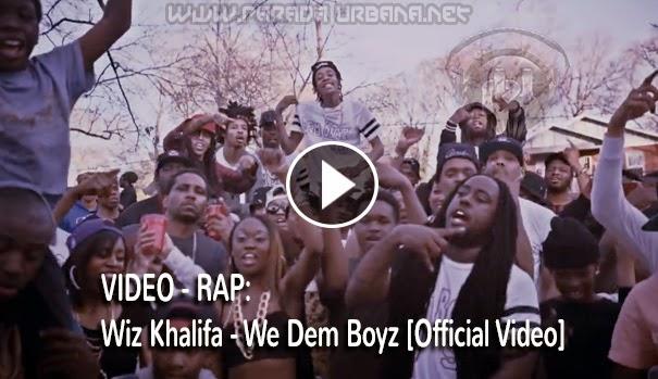 ESTRENO: Wiz Khalifa – We Dem Boyz (Official Video)