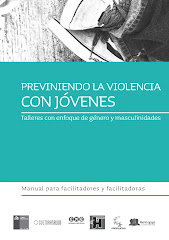 Manual Previniendo la Violencia con Jvenes. Talleres con Enfoque de Gnero y Masculinidades