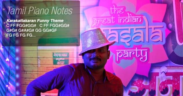 Tamil Piano Notes: Karakattakaran Funny Theme Notes
