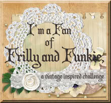 FRILLY AND FUNKIE CHALLENGE
