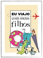 http://euviajocommeusfilhos.blogspot.com