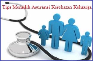 Tips Memilih Asuransi Kesehatan Keluarga, Teliti Sebelum Memilih Asuransi