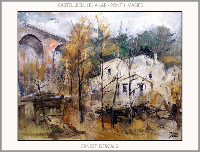 CASTELLBELL I EL VILAR-PINTURA-PONT-MASIES-PAISATGES-CATALUNYA-PINTURES-ARTISTA-PINTOR-ERNEST DESCALS-