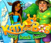 เกมส์ Katy and Bob - Way Back Home