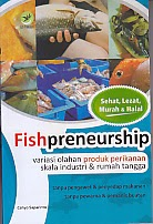 toko buku rahma: buku FISHPRENEURSHIP, pengarang cahyo saparinto, penerbit lily publisher