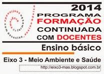 PROGRAMA DE FORMAÇÃO CONTINUADA COM DOCENTES DO ENSINO BÁSICO - 2014