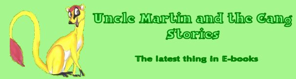 Uncle Martin and the Gang Stories