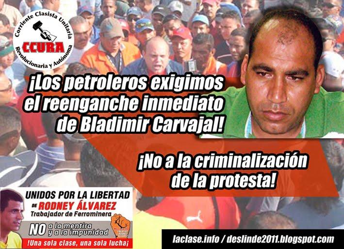 ¡Los petroleros exigimos  el reenganche inmediato  de Bladimir Carvajal!