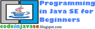 Programming in Java SE for Beginners (CodeInJavaSE)