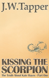 Kissing The Scorpion (J.W. Tapper)