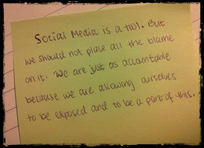 Social media is a tool. We are accountable for our actions.