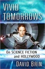 Vivid Tomorrows: SF and Hollywood