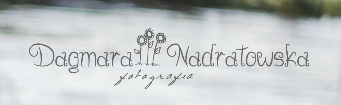 Dagmara Nadratowska Fotografia