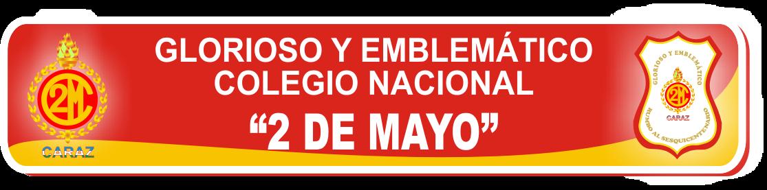 Colegio Nacional 2 de Mayo de Caraz