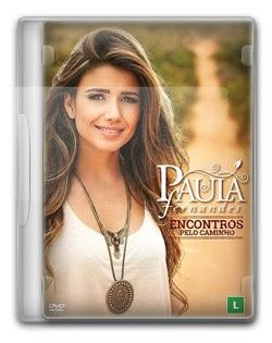 Paula Fernandes – Encontros pelo Caminho   RMVB + AVI
