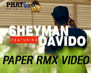 [Video] : Sheyman[@sheymanmusic] – PAPER RMX Ft. Davido[@iam_Davido]