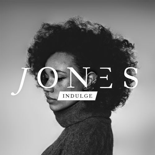 Jones – Indulge