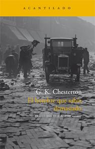 El hombre que sabia demasiado G. K. Chesterton