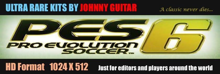Ultra Rare PES6 Kits by Johnny Guitar