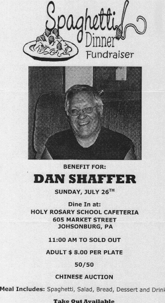 7-26 Spaghetti Dinner Benefits Dan Shaffer