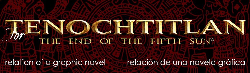 For Tenochtitlan, relation of a graphic novel