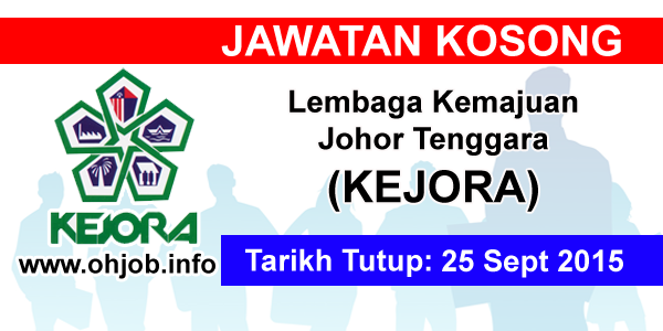 Jawatan Kerja Kosong Lembaga Kemajuan Johor Tenggara (KEJORA) logo www.ohjob.info september 2015