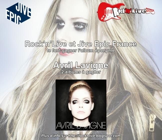 Avril Lavigne Jive Epic France Rock'n'Live Concours Album 2013 Complicated Let Me Go