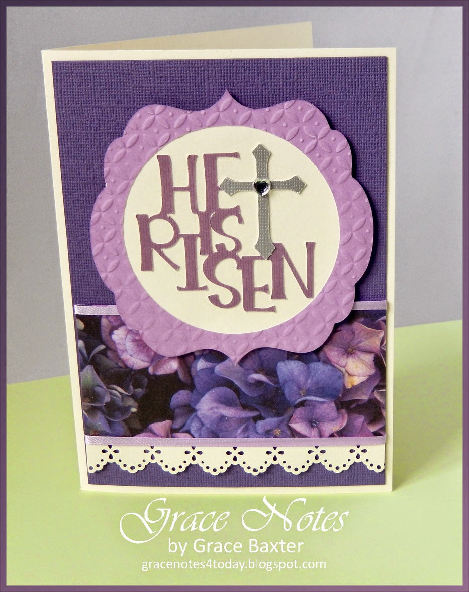 His Is Risen, Easter Card and Poem by Grace Baxter