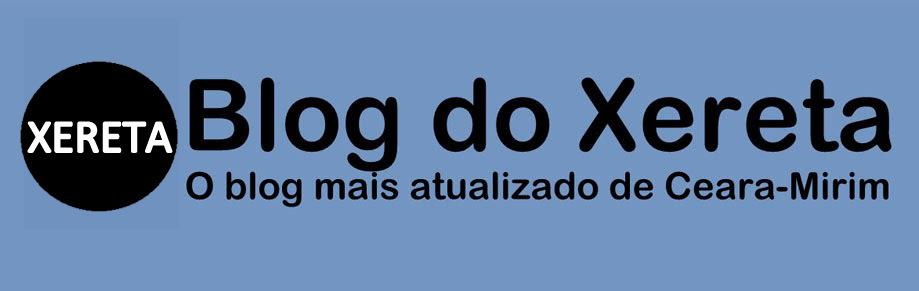 BLOG DO XERETA